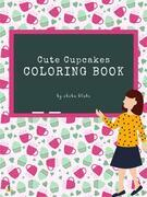 Cute Cupcakes Coloring Book for Kids Ages 3+ (Printable Version)