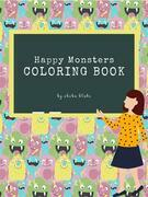 Happy Monsters Coloring Book for Kids Ages 3+ (Printable Version)