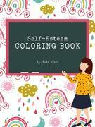 Self-Esteem and Confidence Coloring Book for Kids Ages 6+ (Printable Version)