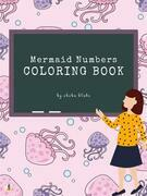 Mermaid Numbers Coloring Book for Kids Ages 3+ (Printable Version)