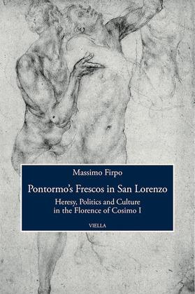Pontormo's Frescos in San Lorenzo