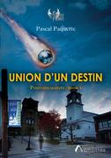 Union d'un destin - Pouvoirs secrets tome 1