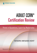 Adult CCRN® Certification Review, Second Edition