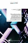 Transformation numérique de l'établissement d'enseignement : partage de pratiques professionnelles