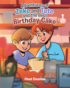 Adventures of Zeke and Tate and the Best Birthday Cake