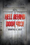 Hell Behind Door 403!