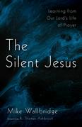 The Silent Jesus