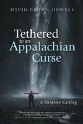 Tethered to an Appalachian Curse