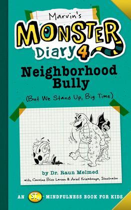 Marvin's Monster Diary 4: Neighborhood Bully
