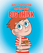 John J Hammerlink and the Really Big Think