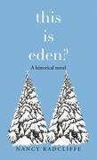 This Is Eden?