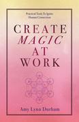 Create Magic at Work