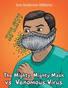 The Mighty, Mighty Mask Vs. Venomous Virus