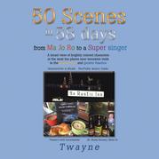 50 Scenes in 58 Days