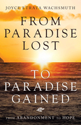 From Paradise Lost to Paradise Gained
