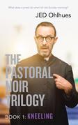The Pastoral Noir Trilogy, Book 1:
