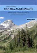 Vivre et travailler au Canada anglophone