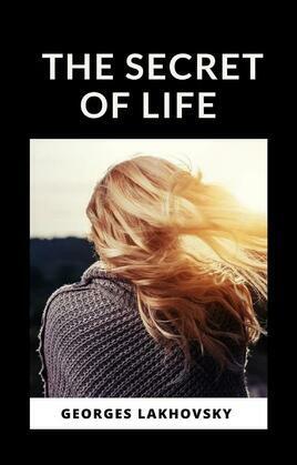 The Secret of Life (translated)