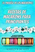 Receta De Macarons Para Principiantes