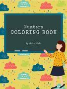 Numbers Coloring Book for Kids Ages 3+ (Printable Version)