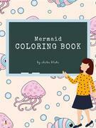 Mermaid Coloring Book for Kids Ages 3+ (Printable Version)