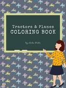 Tractors and Planes Coloring Book for Kids Ages 3+ (Printable Version)