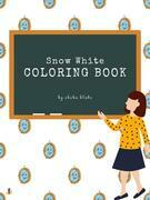 Snow White Coloring Book for Kids Ages 3+ (Printable Version)