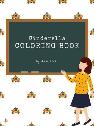 Cinderella Coloring Book for Kids Ages 3+ (Printable Version)