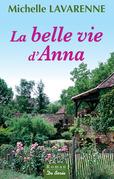 La Belle vie d'Anna