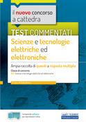 Test commentati Scienze e tecnologie elettriche ed elettroniche