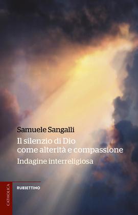 Il silenzio di Dio come alterità e compassione