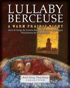 Lullaby-Berceuse: A Warm Prairie Night