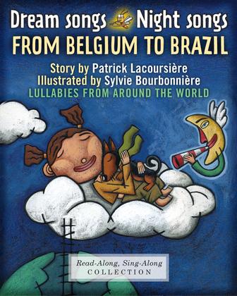 Dream Songs Night Songs from Belgium to Brazil