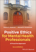 Positive Ethics for Mental Health Professionals