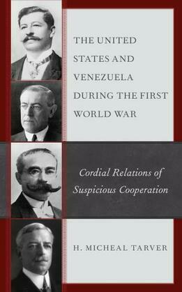 The United States and Venezuela during the First World War
