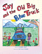 Jay and the Old Big Blue Truck