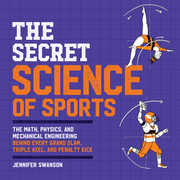 The Secret Science of Sports