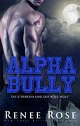 Alpha Bully: Die Streberin und der böse Wolf