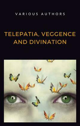 Telepatia, veggence and divination (translated)