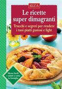 Le ricette superdimagranti