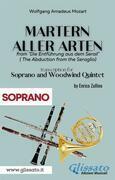 Martern aller Arten - Soprano and Woodwind Quintet (Soprano)