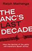 The ANC's Last Decade