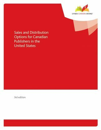 Sales and Distribution Options for Canadian Publishers in the United States