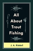 All About Trout Fishing
