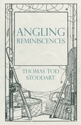Angling Reminiscences