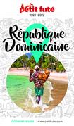 RÉPUBLIQUE DOMINICAINE 2022 Petit Futé