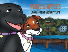 Pearl & Apple's Lake House Adventure