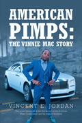 American Pimps: The Vinnie Mac Story