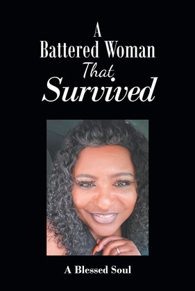 A Battered Woman That Survived