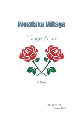 Westlake Village: Tengo Amor